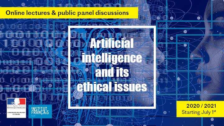 Shall you let AI change your life ? - Lectures and panel discussions on AI and ethics