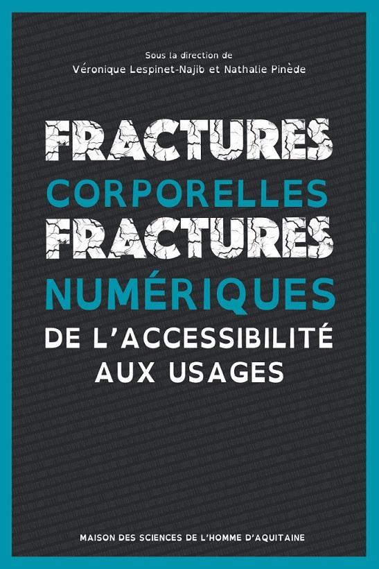 Fractures corporelles, fractures numériques